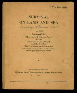 1944 US NAVY MANUAL SURVIVAL ON LAND AND SEA WW2