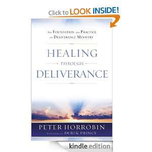 Healing through Deliverance: Peter Horrobin:  Kindle Store