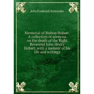 Memorial of Bishop Hobart. A collection of sermons on the death of the