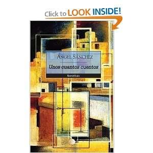 Narrativas (Spanish Edition) (9788483829998) Angel Sanchez Books
