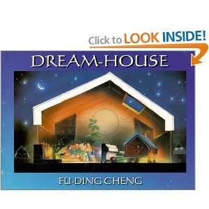 Dream House (Young Spirit Books) (9781571741868) Fu Ding
