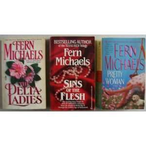 Ladies, Sins of the Flesh, AND Pretty Woman: Fern Michaels: Books