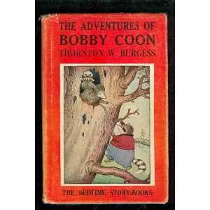 of Bobby Coon (Bedtime Story Books) Thornton W. Burgess Books