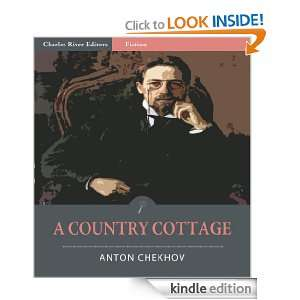 Country Cottage (Illustrated) Anton Chekhov, Charles River Editors