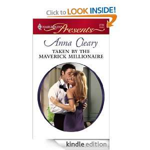 aken by he Maverick Millionaire (Harlequin Presens) Anna Cleary
