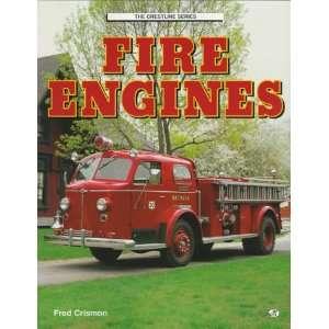 Fire Engines (Crestline Series) (9780760303818) Fred