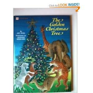 : The Golden Christmas Tree (Golden Storybooks) (9780307604200): Jan