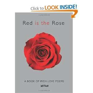 Red is the Rose A Book of Irish Love Poems (Poetry