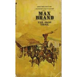 The Iron Trail (1971 Paperback) Max Brand Books