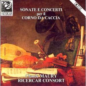 Sonatas & Concerti for the Corno da Caccia (Hunting Horn