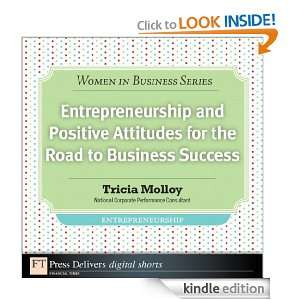 Entrepreneurship and Positive Attitudes for the Road to Business