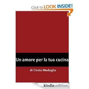 Italian Easy Reader Un amore per la tua cucina (Italian Edition