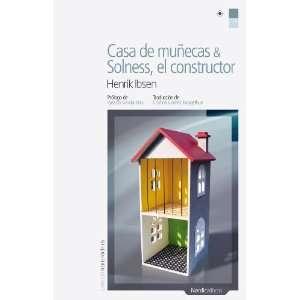 Casa de munecas & Solness, el constructor (Letras Nordicas
