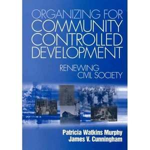 Organizing for Community Controlled Development Renewing