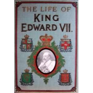 The Life of King Edward VII Books