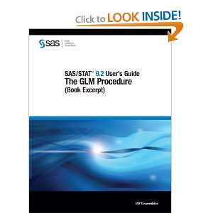 SAS/STAT 9.2 Users Guide The GLM Procedure (Book Excerpt