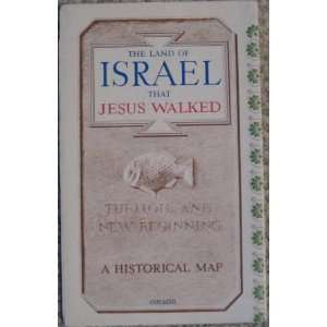 The Land of Israel That Jesus Walked Fr. Bargil (Virgil