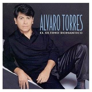 Mis Mejores Canciones   12 Super Exitos Alvaro Torres Music