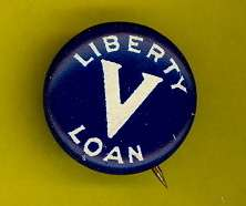 Liberty Loan WWI 1917 pinback button badge