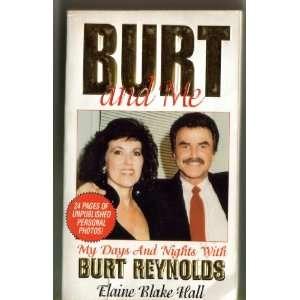 Days and Nights With Burt Reynolds (9780786001170) Elaine Hall Books