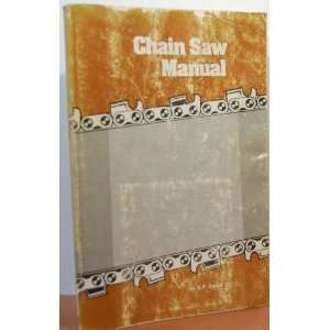 Chain saw manual (9780813421339) R. P Sarna Books