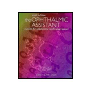 The Ophthalmic Surgical Assistant (9781556424038): Regina