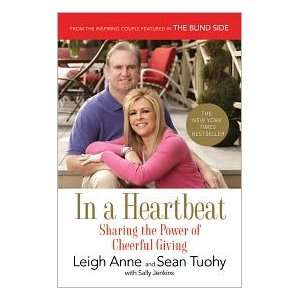 In a Heartbeat 1st (first) edition Text Only: Leigh Anne Tuohy: Books