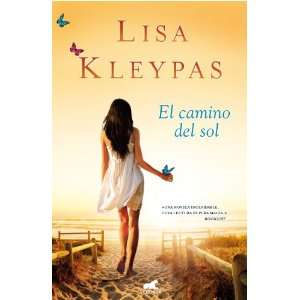 El camino del sol (Spanish Edition) (9788415420088): Lisa