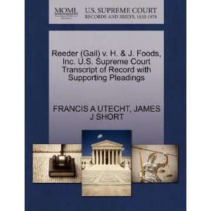 Reeder (Gail) v. H. & J. Foods, Inc. U.S. Supreme Court