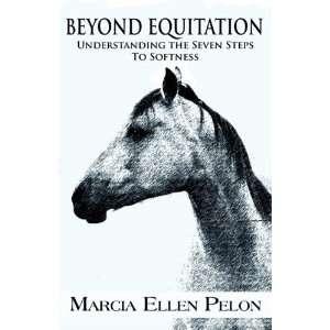 the Seven Steps To Softness (9781456061654) Marcia Ellen Pelon Books