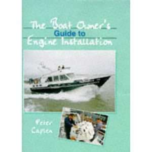 The Boat Owners Guide to Engine Installation