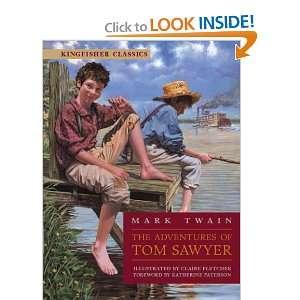 Adventures of Tom Sawyer (Kingfisher Classics) Mark Twain