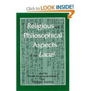 Religious and Philosohical Aspects of the Laozi (S U N Y