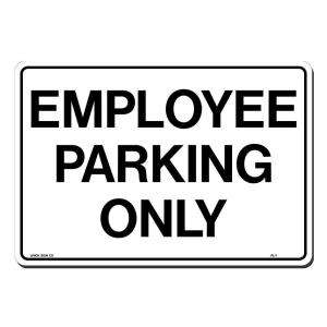 Lynch Sign Co. 14 in. x 10 in. Sign Black on White Plastic Employee