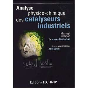 Ana physico chimi catalys indu (French Edition