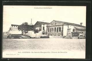 CPA Cannes, Ile Sainte Marguerite, Prison de Bazaine