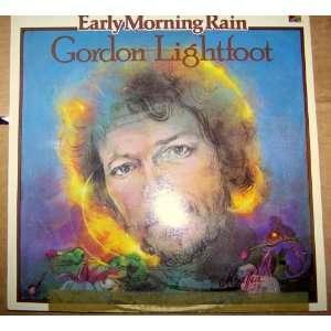 Early Morning Rain   British Gordon Lightfoot Music