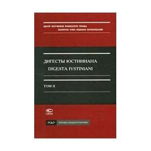 Digesty Justinian. Volume 2 Books V XI Per. with Latin. T