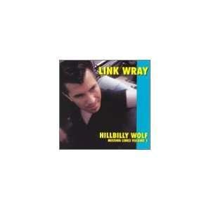 Vol. 1 Missing Links Hillbilly: Link Wray: Music