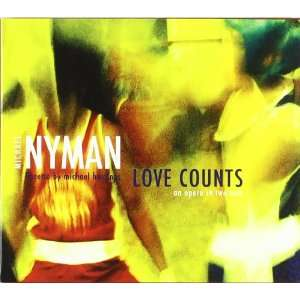 : Love Counts: Michael Nyman Band, Paul McGrath, Michael Nyman: Music