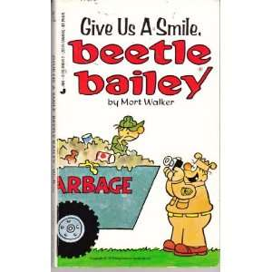 Give Us a Smile, Beetle Bailey (9780515098617) Mort Walker Books