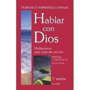 Hablar con Dios VI. Fiestas y Santos (1) (9788498400434