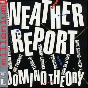 Domino Theory Weather Report Music