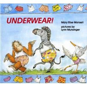 Underwear! [Paperback]: Mary Elise Monsell: Books