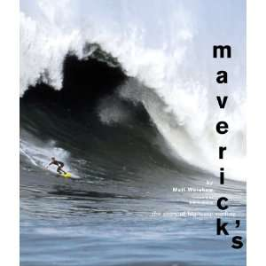 Mavericks The Story of Big Wave Surfing (9780811826525