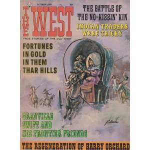 The West Magazine (True Stories Of The Old West, October