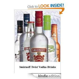 Smirnoff Twist Vodka Drinks: Karthik Kiren Sundar:  Kindle