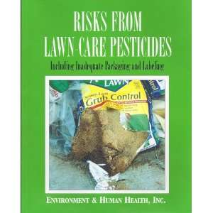 Risks from lawn care pesticides: Including inadequate packaging and