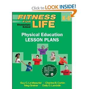 Fitness for Life: Elementary School Physical Education