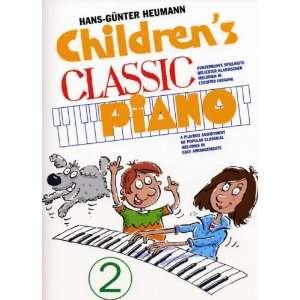 Childrens Classic Piano 2 (9783920127491) Unknown